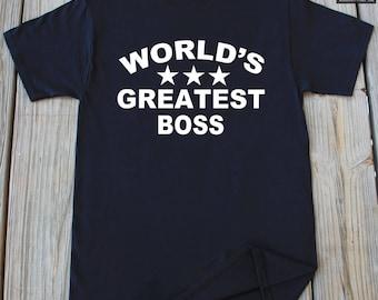 Gift For Boss Worlds Greatest Boss Shirts Funny Gift for Boss Christmas Gift For Boss Shirt For Boss Birthday Gift For Boss Shirt For Boss