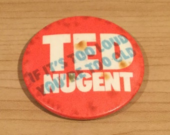 Vintage Ted Nugent Pin Badge