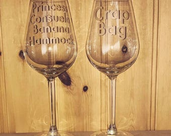 A Pair Of Large Wine Glasses Etched Funny Friends TV Show Phoebe Quote Crap Bag And Princess Consuela Banana Hammock