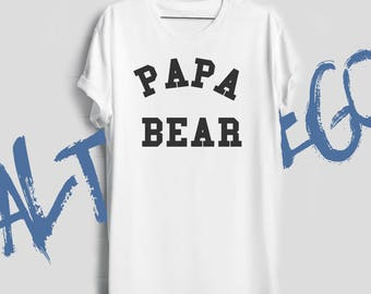 Papa bear shirt Papa bear t shirt Gift for husband Gift for father Dad to be New dad Father's day gift Fathers gift