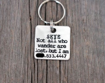Hand stamped dog ID tag / Not all who wander are lost but I am / square aluminum tag / funny dog tag / dog tags for dogs