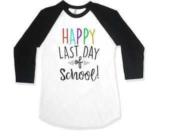Last Day of School Shirt. Kids Graphic Shirt. Hipster. Kids School Shirt. Happy Last Day of School Shirt. Max and Mae Kids