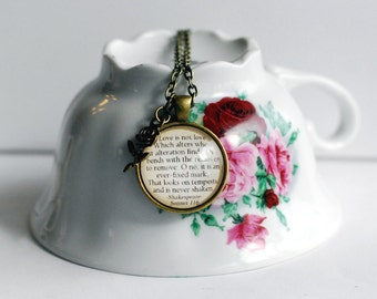 """Shakespeare quote necklace, Sonnet 116, """"Love is not love Which alters when it alteration finds....""""  romantic gift, Marianne, Willoughby"""