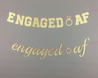 Engaged AF Glitter Banner - Bachelorette Party Decor - Engagement Party Decor - Last Fling Before the Ring - Engaged As Fuck - Bridal Shower