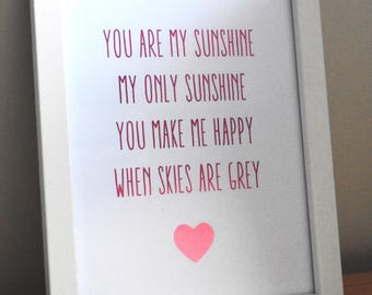 You Are My Sunshine foil print