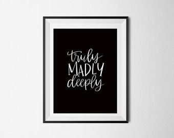 Truly Madly Deeply Print | Valentines print | Digital Print | Printable Art | Valentines Card