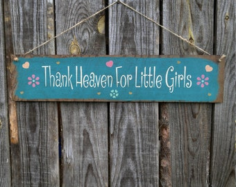 Thank Heaven For Little Girls Sign, Girls Nursery Decor, Girls Room Decor, Flowers & Hearts