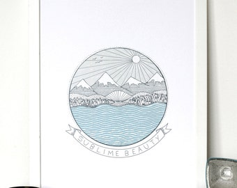 Sublime beauty // mountains // nature // Illustration // hand drawn