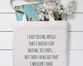 I keep telling myself Bag, Funny Tote Bag, Swearing gift,Grocery Tote Bag,Shopping Bag, Gift For Her, Cotton Tote Bag, Canvas Tote bag, Tote