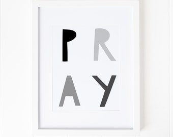 Pray Playroom Print, Black and White, Modern Kids Room