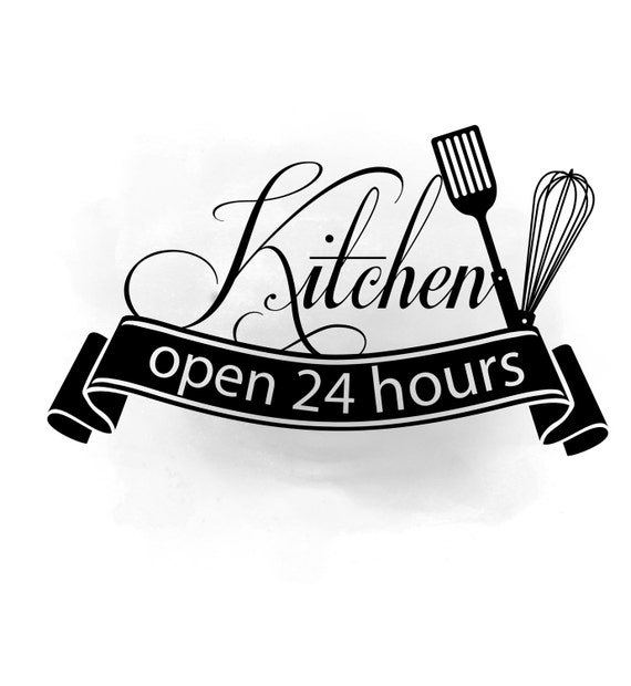 After Hour Stock Quotes: Kitchen Open 24 Hours Clipart, Kitchen Quote Word Art