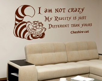 Cheshire Cat Wall Decals Alice In Wonderland Wall Decals Quotes I Am Not  Crazy Vinyl Wall Part 65