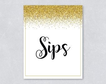 Sips sign / Drink sign / Bridal shower sign / Gold Glitter Confetti / Gold Confetti / Wedding sign / DIY Printable / INSTANT DOWNLOAD