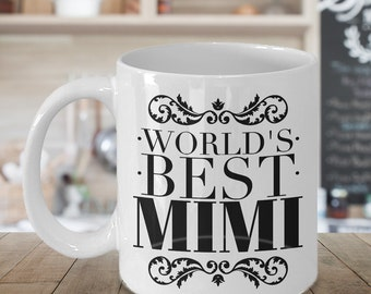 Mimi Mug - Mimi Gifts - World's Best Mimi Coffee Mug Ceramic Tea Cup Gift for Mimi