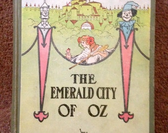 The Emerald City of Oz by L Frank Baum, published by Reilly 1910
