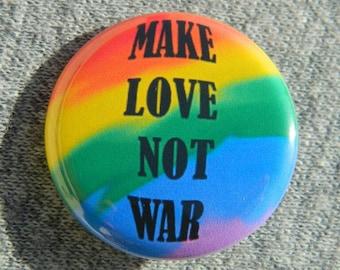Make Love Not War - Button - Magnet - Bottle Opener