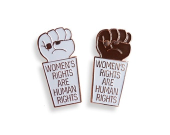Women's Rights are Human Rights Enamel Pin, Feminist Pin Flair, Lapel Pin, Pin Badge, Political Pin, Hat Pin, Women's March, Pantsuit Nation