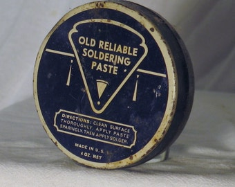 "Vintage Advertising tin :""Old Reliable Soldering Paste"""