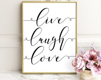 Live Love Laugh, Live Well Laugh Often Love Much Typographic Print Living Room Decor Inspirational live laugh Love Wall Decor Bedroom Decor