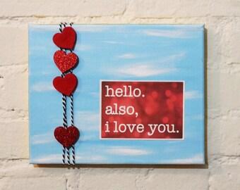 hello. also, i love you