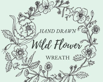Hand Drawn Wild Flower Wreath- line drawing, flowers, plants, botanical, rustic, romantic