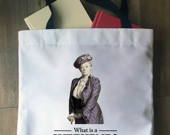 What is a Weekend? Tote Bag | Market Bag | Grocery Bag | Craft Bag | Quote | Downton Abbey | Dowager Countess | Violet Crawley