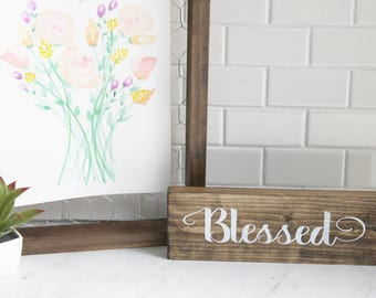 Blessed, wood sign, inspiration, calligraphy, home decor, wall decor, housewarming gift, kitchen decor