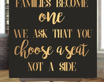 Today Two Families Become One We Ask That You Choose a Seat Not A Side Print, Digital Print, Wedding Sign, Wedding Decor, DIY Wedding