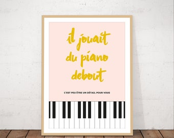 He played the piano standing, wall art, instant download, printable, minimalist art
