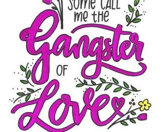 Gangster of Love Print - Neon - Hand Lettered - Lyrics - Steve Miller Band