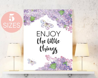 Enjoy the little things, Inspirational quote, motivational art Watercolor Decor, Quote Print, Floral Print, Printable Decor, floral quote