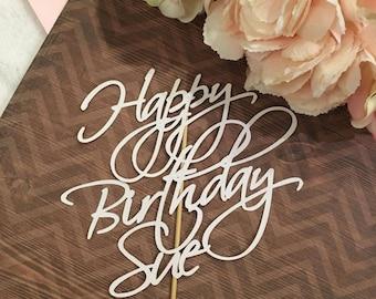Happy Birthday Custom Name Cake Topper * Happy Birthday * Special Occasion Cake Topper * Birthday Cake Topper * Custom Cake *Birthday Topper