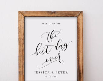 Welcome To The Best Day Ever Wedding Sign Printable