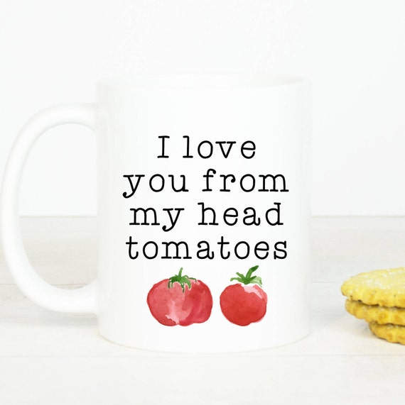 Personalised I love you from my head tomatoes mug, lovely anniversary gift mug