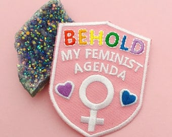Behold My Feminist Agenda Iron On Patch - Embroidered Patch - Feminist Patch - Feminist Killjoy Accessories