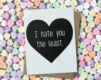 I Hate You the Least - Card