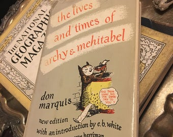 Don Marquis The Lives and Times of Archy and Mehitabel 1950