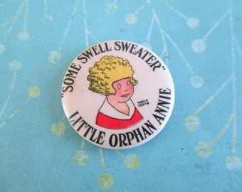 "Vintage Little Orphan Annie Pinback ""Some Swell Sweater"" Advertising Premium"