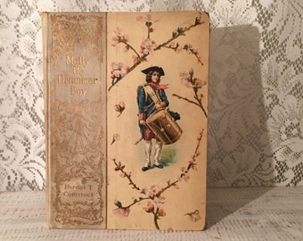 Molly the Drummer Boy, Gift for book lover, Photo Prop, Book Gift, Antique Book, Prim decor , book decor , drummer boy
