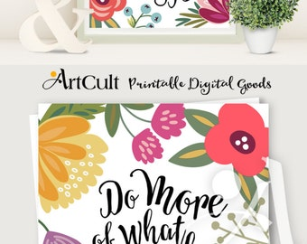 """Printable artwork, digital download inspirational quote """"Do more of what makes you happy"""" print-it-yourself wall Art for home decor, ArtCult"""