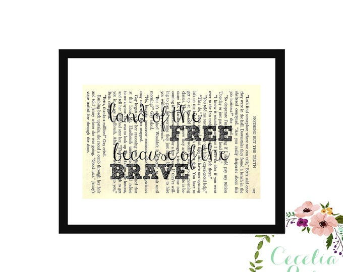 Land Of The Free Because Of The Brave Inspirational Upcycled Vintage Book Page Art Box Frame or Print