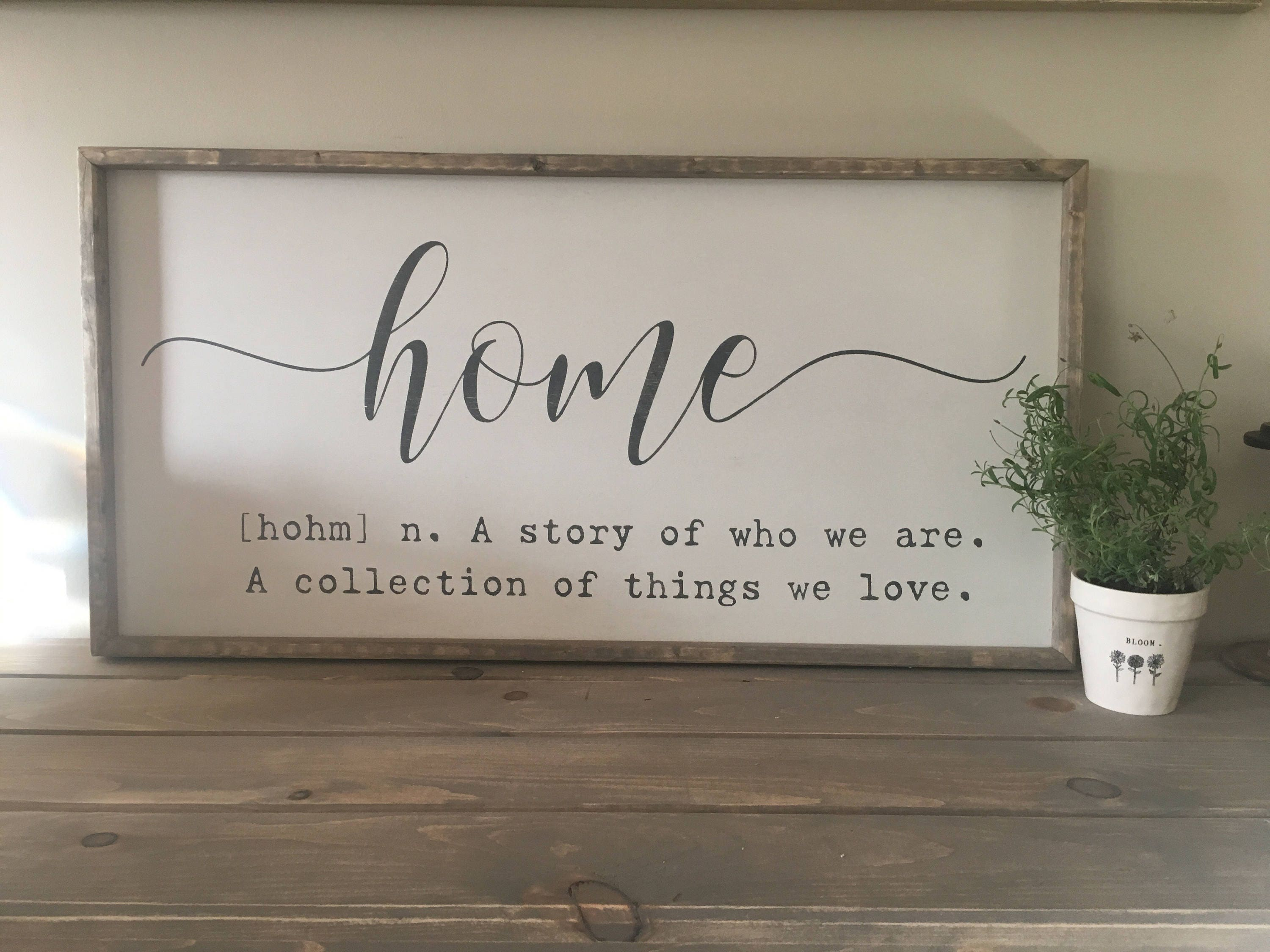 Home definition sign home quote sign home sign a story for Home decor quotes signs