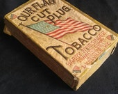 RARE Our FlagCut Plug Tobacco Box 1918 Extremely RARE Tobacciana Collectible Harry Weissinger Tobacco Company