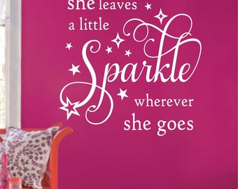She Leaves a little Sparkle Decal, Vinyl Wall Lettering, Vinyl Wall Decals, Vinyl Letters, Wall Quotes, Teen Girl Room Quote, Star Decal