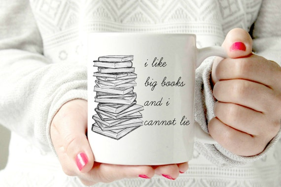 I Like Big Books and I Cannot Lie Mug | Bibliophile Gift Guide