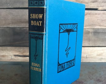 """Vintage """"Show Boat"""" by Edna Ferber 1926 - Classic Novel - Classic Literature - Collier Publishing"""