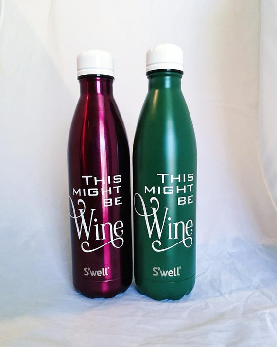 This might be Wine S'well Bottles - Girlfriends, Bridesmaids, Friends, Sorority, Wine Swell Bottle, Custom Swell Bottle