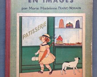 Alphabet en Images. Marie Madeleine Franc-Nohain. 31 gravures en couleurs. Paris: Larousse. ca. 1930s. Lovely, scarce French children's book