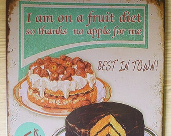 Retro Style Premium I Am on a Fruit Diet Tin Sign, Metal Sign Advertisement, Cake Sign, Restaurant Sign Display, Kitchen Sign, Bakery Sign