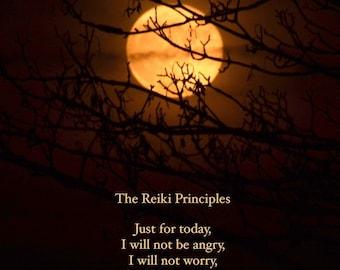 Reiki Principles, ReikiPrecepts, Reiki quote, Gokkai, Full Moon photograph with quotation, word art,  inspiring words, moon photo quote